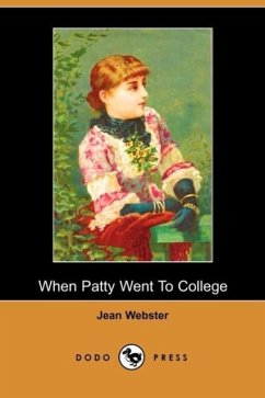 When Patty Went to College - Webster, Jean Jean Webster