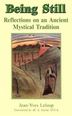 Being Still: Reflections on an Ancient Mystical Tradition - Leloup, Jean-Yves