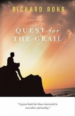 Quest for the Grail - Rohr, Richard