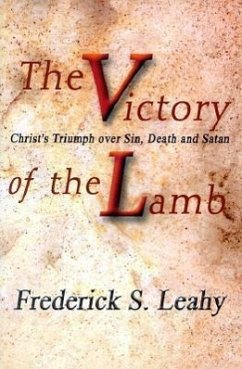 The Victory of the Lamb - Leahy, Frederick S.