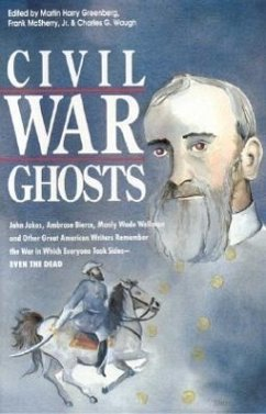 Civil War Ghosts - Herausgeber: Greenberg, Martin Harry McSherry, Frank Waugh, Charles