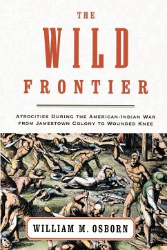 The Wild Frontier - Osborn, William M.