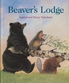 Beaver's Lodge - Schubert, Ingrid Schubert, Dieter
