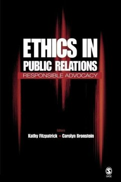 Ethics in Public Relations: Responsible Advocacy - Fitzpatrick, K / Bronstein
