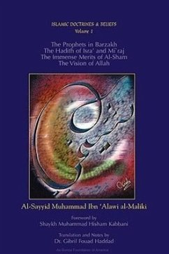 The Prophets in Barzakh/The Hadith of Isra' and Mi'raj/The Immense Merrits of Al-Sham/The Vision of Allah - Ibn 'Alawi, Al-Sayyid Muhammad