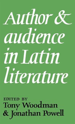 Author and Audience in Latin Literature - Woodman, Tony / Powell, Jonathan (eds.)