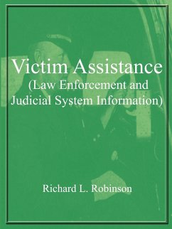 Victim Assistance (Law Enforcement and Judicial System Information) - Robinson, Richard L.