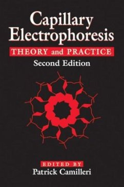 Capillary Electrophoresis: Theory and Practice, Second Edition - Camilleri, Patrick (ed.)