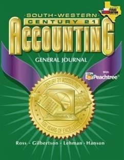 Century 21 Accounting for Texas General Journal - South-Western Publishing Gilbertson, Claudia Bienias Lehman, Mark W.