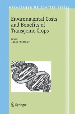 Environmental Costs and Benefits of Transgenic Crops - Wesseler, J.H.H. (ed.)