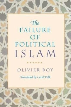 The Failure of Political Islam - Roy, Olivier