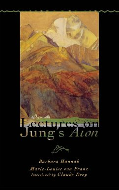 Lectures on Jung's Aion (Polarities of the Psyche) - von Franz, Marie-Louise Hannah, Barbara