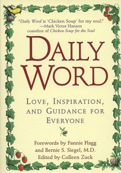 Daily Word: Love, Inspiration, and Guidance for Everyone - Zuck, Colleen Siegel, Bernie S.