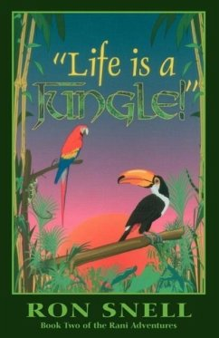 Life Is a Jungle: Second Edition - Snell, Ron Snell, R.