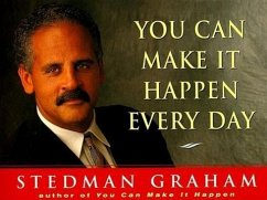 You Can Make It Happen Every Day - Graham, Stedman