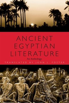 Ancient Egyptian Literature: An Anthology - Übersetzer: Foster, John L.