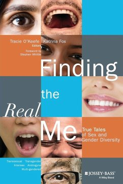 Finding the Real Me: True Tales of Sex and Gender Diversity - O. Keefe Fox, Charles