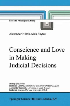 Conscience and Love in Making Judicial Decisions - Shytov, Alexander Nikolaevich