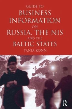 Guide to Business Info on Russia, the NIS, and the Baltic States - Herausgeber: Konn, Tania