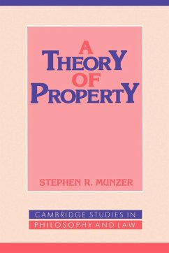 A Theory of Property - Munzer, Stephen R.