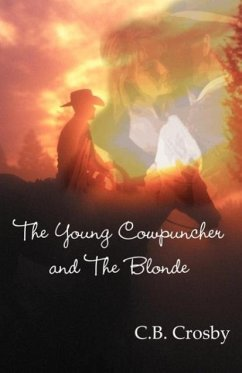 The Young Cowpuncher and the Blonde - Crosby, C B