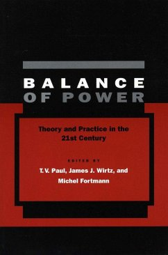 Balance of Power: Theory and Practice in the 21st Century - Herausgeber: Paul, T. V. Fortmann, Michel Wirtz, James J.