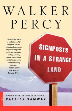 Signposts in a Strange Land: Essays - Percy, Walker