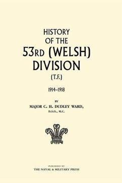 History of the 53rd (Welsh) Division - Ward, C. H. Dudley