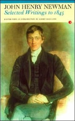 John Henry Newman: Selected Writings to 1845