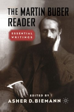 The Martin Buber Reader - Biemann, Asher