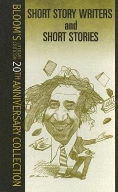 Short Story Writers and Short Stories - Bloom, Harold, Ed