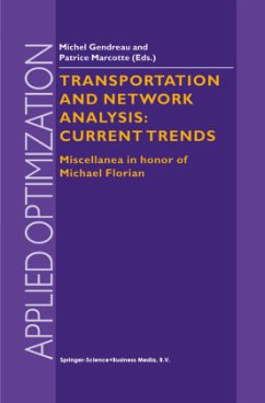 Transportation and Network Analysis: Current Trends - Gendreau
