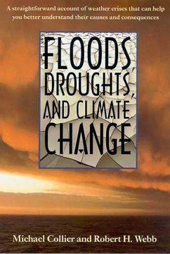 Floods, Droughts, and Climate Change - Collier, Michael Webb, Robert H.