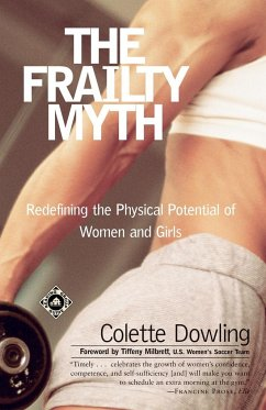 The Frailty Myth - Dowling, Colette