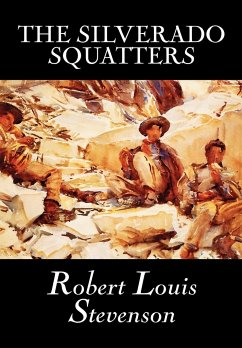 The Silverado Squatters - Stevenson, Robert Louis