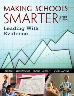 Making Schools Smarter: Leading with Evidence - Leithwood, Kenneth A. Aitken, Robert Jantzi, Doris