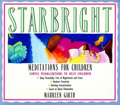 Starbright--Meditations for Children - Garth, Maureen