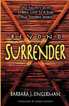 Beyond Surrender - Singerman, Barbara J.
