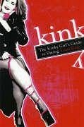Kinky Girls Guide to Dating - Grey, Luna Last, First