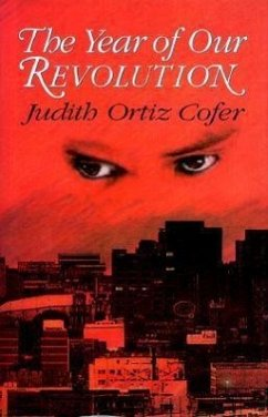 The Year of Our Revolution - Cofer, Judith Ortiz