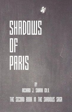 Shadows of Paris - Swank, Richard J.