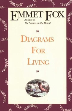 Diagrams for Living: The Bible Unveiled - Fox, Emmet