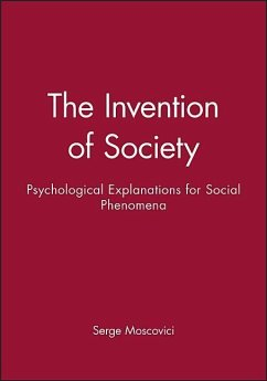 Invention of Society - Moscovici, Serge