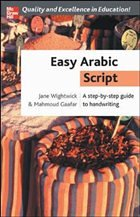 Easy Arabic Script: A Step-By-Step Guide to Handwriting - Wightwick, Jane Gaafar, Mahmoud