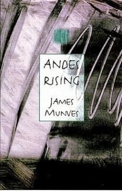 Andes Rising - Munves, James