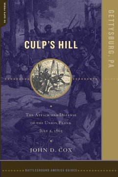 Culp's Hill: The Attack and Defense of the Union Flank, July 2, 1863 - Cox, John D.