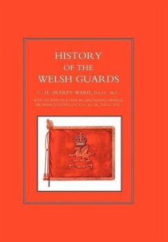 History of the Welsh Guards - Ward, Charles Humble Dudley