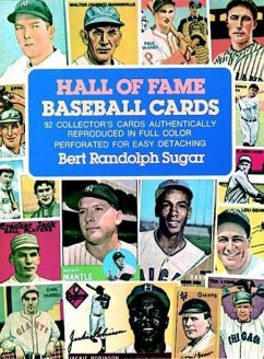 Hall of Fame Baseball Cards: 92 Collector's Cards Authentically Reproduced in Full Color - Sugar, Bert Randolph