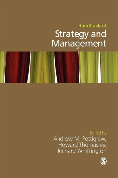 Handbook of Strategy and Management - Pettigrew, Andrew M / Thomas, Howard / Whittington, Richard (eds.)