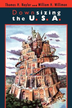 Downsizing the U. S. A. - Naylor, Thomas H.